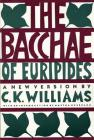 The Bacchae of Euripides Cover Image