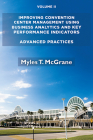 Improving Convention Center Management Using Business Analytics and Key Performance Indicators, Volume II: Advanced Practices Cover Image