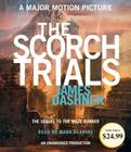 The Scorch Trials (Maze Runner, Book Two) (The Maze Runner Series #2) Cover Image