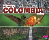 Let's Look at Colombia (Let's Look at Countries) Cover Image