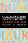Come on In!: New Poems Cover Image