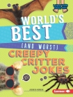 World's Best (and Worst) Creepy Critter Jokes (Laugh Your Socks Off!) Cover Image