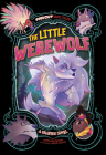 The Little Werewolf: A Graphic Novel (Far Out Fairy Tales) Cover Image