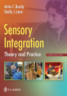 Sensory Integration: Theory and Practice Cover Image