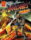 El Mundo Explosivo de Los Volcanes Con Max Axiom, Supercientífico = Explosive World of Volcanoes with Max Axiom, Super Scientist (Graphic Library En Espanol: Ciencia Grafica) Cover Image