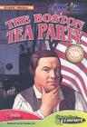 The Boston Tea Party (Graphic History (Abdo Interactive)) Cover Image