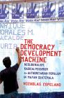 The Democracy Development Machine: Neoliberalism, Radical Pessimism, and Authoritarian Populism in Mayan Guatemala Cover Image