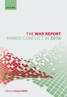 The War Report: Armed Conflict in 2014 Cover Image