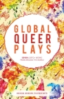 Global Queer Plays (Oberon Modern Playwrights) Cover Image