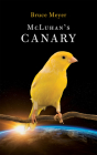 McLuhan's Canary (Essential Poets #266) Cover Image