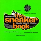 The Sneaker Book: Anatomy of an Industry and an Icon (Bazaar Books) Cover Image