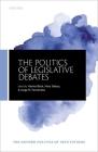 The Politics of Legislative Debate Cover Image