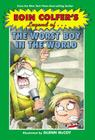 Eoin Colfer's Legend of the Worst Boy in the World Cover Image