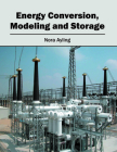 Energy Conversion, Modeling and Storage Cover Image