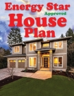 Energy Star Approved House Plan Cover Image