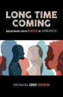 Long Time Coming: Reckoning with Race in America Cover Image