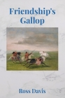 Friendship's Gallop Cover Image