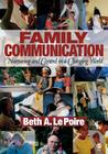 Family Communication: Nurturing and Control in a Changing World Cover Image