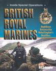 British Royal Marines: Amphibious Division of the United Kingdom's Royal Navy (Inside Special Operations) Cover Image