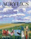 Acrylics: Techniques and Tutorials for the Complete Beginner Cover Image