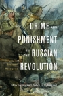 Crime and Punishment in the Russian Revolution: Mob Justice and Police in Petrograd Cover Image