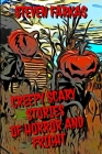 Creepy Scary Stories of Horror and Fright Cover Image