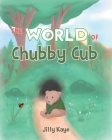 The World of Chubby Cub Cover Image