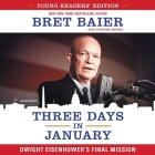 Three Days in January: Dwight Eisenhower's Final Mission Cover Image