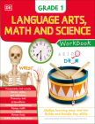 DK Workbooks: Language Arts Math and Science Grade 1 Cover Image