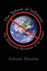 The Sphere of Influence: The Heliocentric Perversion of the Gospel Cover Image
