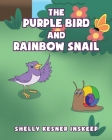 The Purple Bird and Rainbow Snail Cover Image