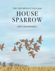 The Triumphant Tale of the House Sparrow Cover Image