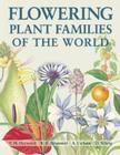 Flowering Plant Families of the World Cover Image