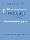 Toddler Tuesday: True Tales from the Toddler Trenches Cover Image