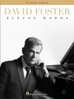 David Foster: Eleven Words - Piano Solo Songbook Cover Image