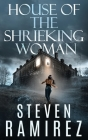 House of the Shrieking Woman: A Sarah Greene Supernatural Mystery Cover Image