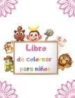 Libro de colorear para niños: Páginas para colorear fáciles para pequeñas manos con líneas gruesas / para niños de 2-4 años Cover Image
