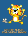 Night Magic Coloring Book: Cute Chirstmas Animals, Funny Activity for Kids's Creativity Cover Image