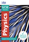 Letts GCSE Revision Success - New 2016 Curriculum – GCSE Physics: Complete Revision & Practice Cover Image