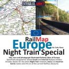 RailMap Europe - Night Train Special 2017: Specifically designed for Global Interrail and Eurail RailPass holders Cover Image