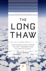 The Long Thaw: How Humans Are Changing the Next 100,000 Years of Earth's Climate Cover Image