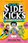 Super Sidekicks #1: No Adults Allowed Cover Image
