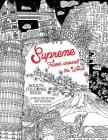 Supreme Travel Around the World: Adults Coloring Book (Japan, France, Italy, England and other place you must visit) Cover Image