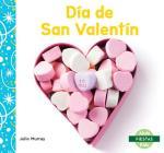 Día de San Valentín (Valentine's Day) (Fiestas (Holidays)) Cover Image