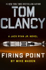 Tom Clancy Firing Point (A Jack Ryan Jr. Novel #7) Cover Image
