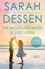 The Moon and More and Just Listen Cover Image