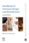 Handbook of Footwear Design and Manufacture (Textile Institute Book) Cover Image
