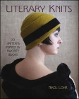 Literary Knits: 30 Patterns Inspired by Favorite Books Cover Image