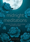 Midnight Meditations: Calm Your Thoughts, Still Your Body, and Return to Sleep Cover Image