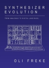 Synthesizer Evolution: From Analogue to Digital (and Back) Cover Image